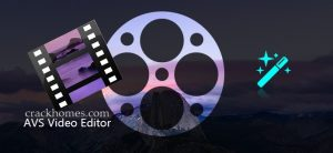 AVS Video Editor Crack 9.1.1.336 With Activation Key