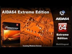 AIDA64 extreme edition 6.20.5300 with keygen free download 2020